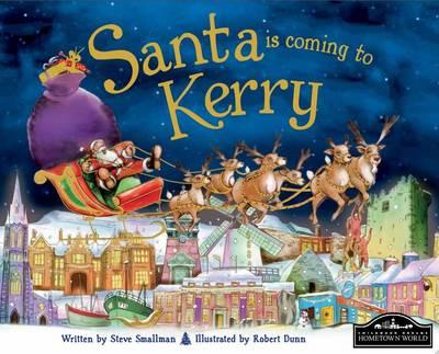 Santa is Coming to Kerry (Hardback)