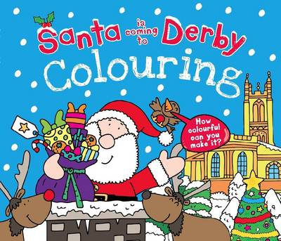 Santa is Coming to Derby Colouring Book (Paperback)