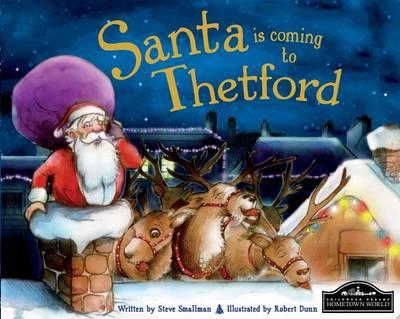 Santa is Coming to Thetford (Hardback)