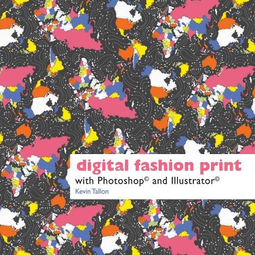 Digital Fashion Print: with Photoshop and Illustrator (Paperback)