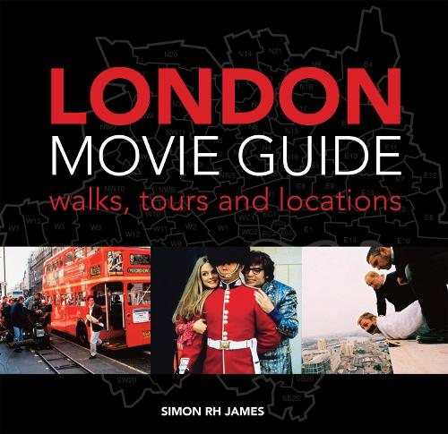 London Movie Guide: Walks, Tours and Locations (Paperback)