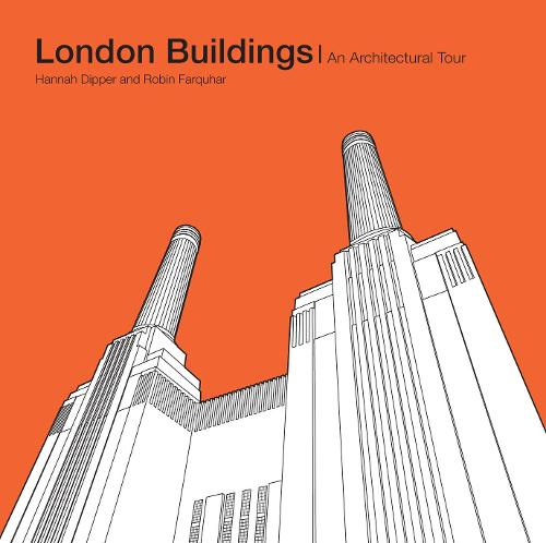 London Buildings: An Architectural Tour (Hardback)