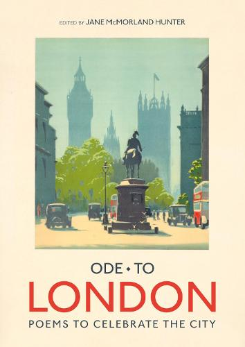 Ode to London: Collection of Poems to celebrate the city (Hardback)
