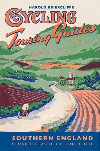 Cycling Touring Guide: Southern England (Paperback)