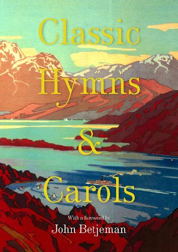 Classic Hymns and Carols (Hardback)