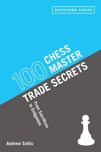 100 Chess Master Trade Secrets: From Sacrifices to Endgames (Paperback)