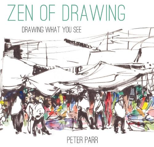 Zen of Drawing: How to Draw What You See (Hardback)