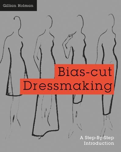 Bias-Cut Dressmaking (Paperback)