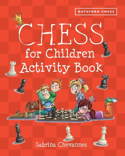 Batsford Book of Chess for Children Activity Book (Paperback)