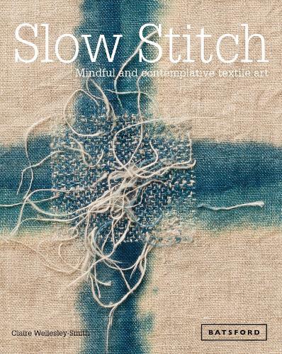 SLOW STITCH (Hardback)