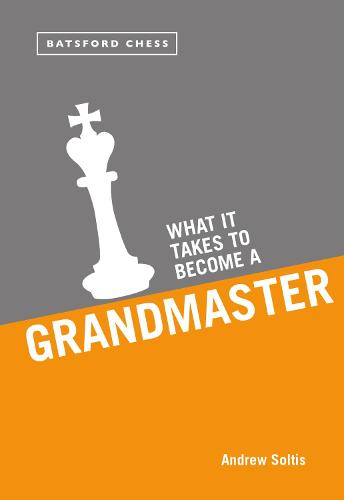 What it Takes to Become a Grandmaster (Paperback)