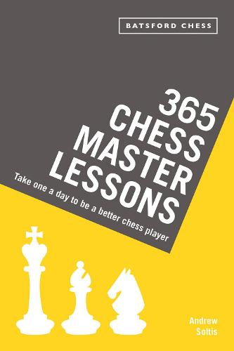 365 Chess Master Lessons: Take One a Day to Be a Better Chess Player (Paperback)
