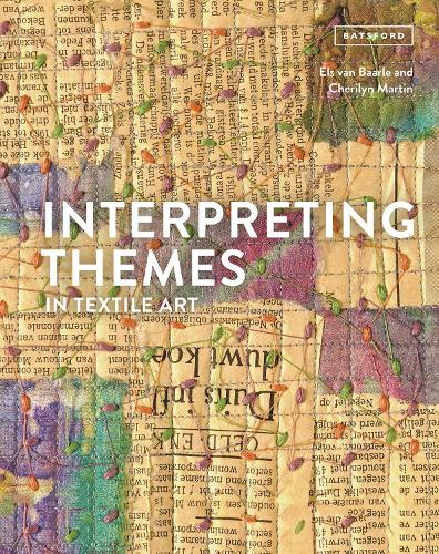 Interpreting Themes in Textile Art (Hardback)