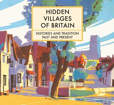 Hidden Villages of Britain (Hardback)