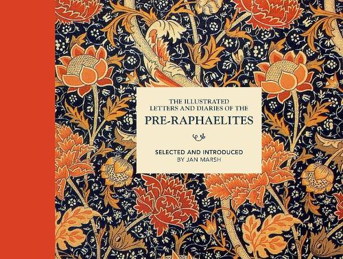 The Illustrated Letters and Diaries of the Pre-Raphaelites 9781849944960