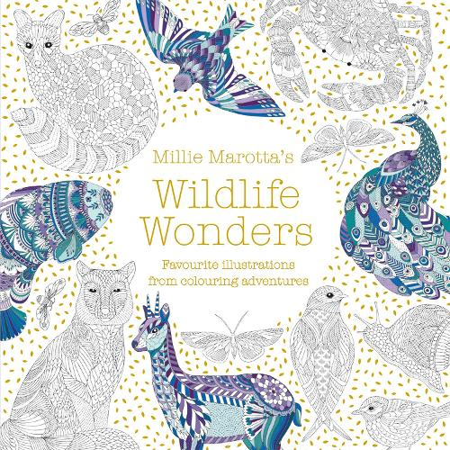 Millie Marotta's Wildlife Wonders: favourite illustrations from colouring adventures - Millie Marotta (Paperback)