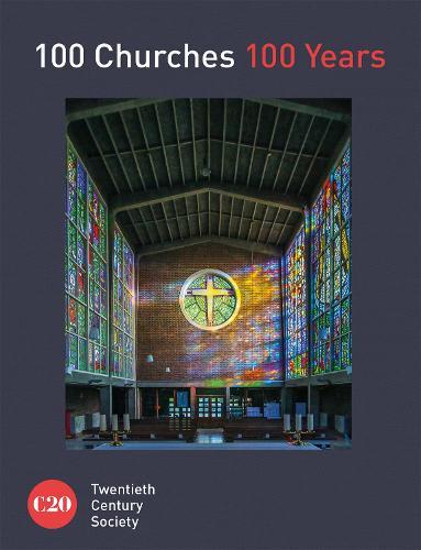 100 Churches 100 Years (Hardback)
