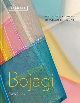 Bojagi - Korean Textile Art: technique, design and inspiration (Hardback)