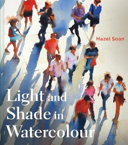 Light and Shade in Watercolour (Hardback)