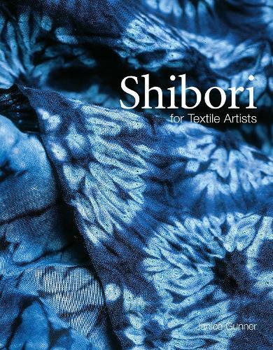 Shibori: For Textile Artists (Paperback)