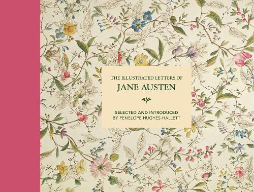The Illustrated Letters of Jane Austen 9781849945349