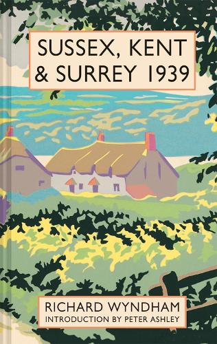 Sussex, Kent and Surrey 1939 (Hardback)