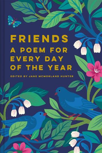 Friends: A Poem for Every Day of the Year (Hardback)