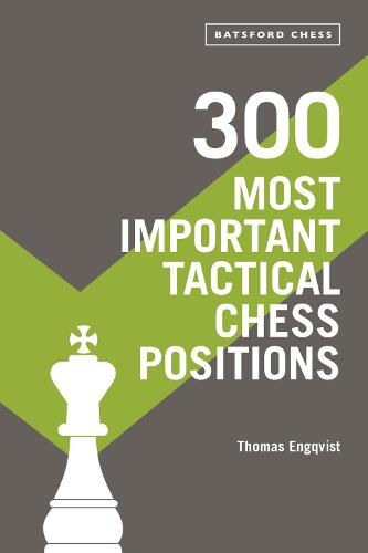 300 Most Important Tactical Chess Positions (Paperback)