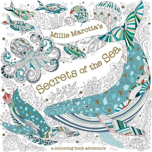 Millie Marotta's Secrets of the Sea - Millie Marotta 25 (Paperback)