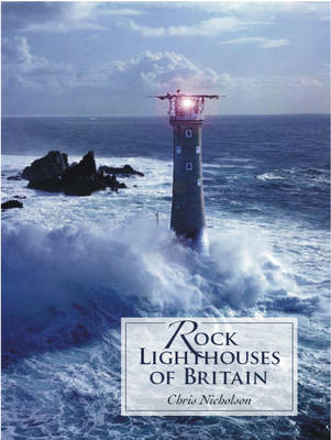 Rock Lighthouses of Britain (Paperback)