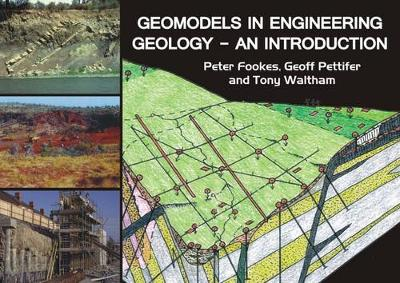 Geomodels in Engineering Geology: An Introduction (Paperback)