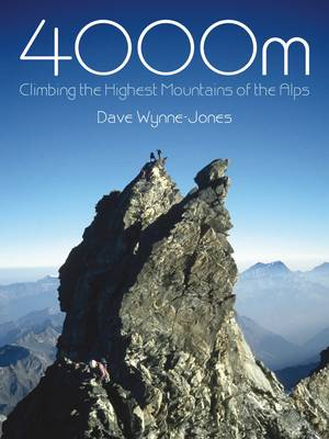 4000M: Climbing the Highest Mountains of the Alps (Paperback)