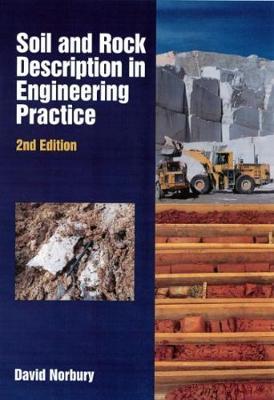 Soil and Rock Description in Engineering Practice (Hardback)