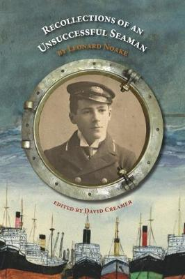 Recollections of an Unsuccessful Seaman (Paperback)