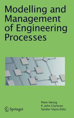 Modelling and Management of Engineering Processes (Hardback)