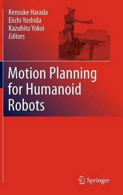 Motion Planning for Humanoid Robots (Hardback)