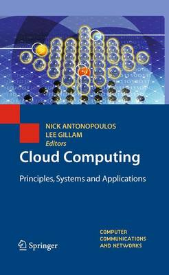 Cloud Computing: Principles, Systems and Applications - Computer Communications and Networks (Hardback)