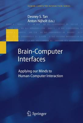 Brain-Computer Interfaces: Applying our Minds to Human-Computer Interaction - Human-Computer Interaction Series (Hardback)