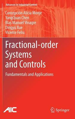 Fractional-order Systems and Controls: Fundamentals and Applications - Advances in Industrial Control