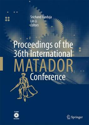 Proceedings of the 36th International MATADOR Conference