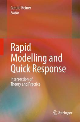 Rapid Modelling and Quick Response: Intersection of Theory and Practice (Hardback)