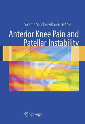 Anterior Knee Pain and Patellar Instability (Paperback)