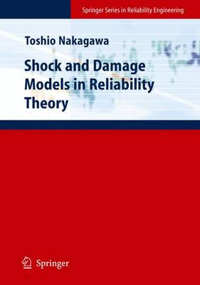 Shock and Damage Models in Reliability Theory - Springer Series in Reliability Engineering (Paperback)