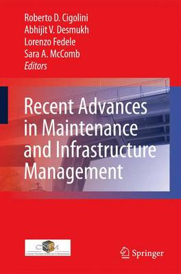 Recent Advances in Maintenance and Infrastructure Management (Paperback)