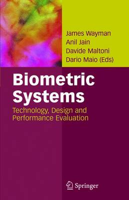 Biometric Systems: Technology, Design and Performance Evaluation (Paperback)