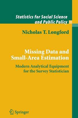 Missing Data and Small-Area Estimation: Modern Analytical Equipment for the Survey Statistician - Statistics for Social and Behavioral Sciences (Paperback)