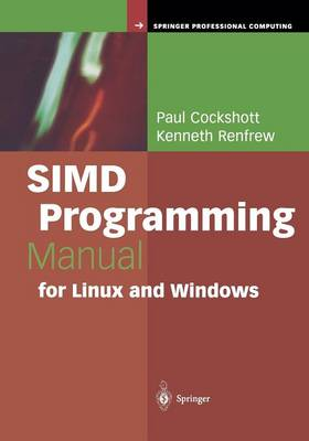SIMD Programming Manual for Linux and Windows - Springer Professional Computing (Paperback)