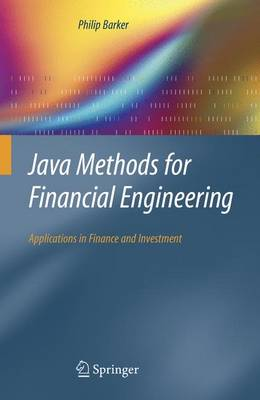 Java Methods for Financial Engineering: Applications in Finance and Investment (Paperback)