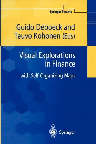 Visual Explorations in Finance: with Self-Organizing Maps - Springer Finance (Paperback)