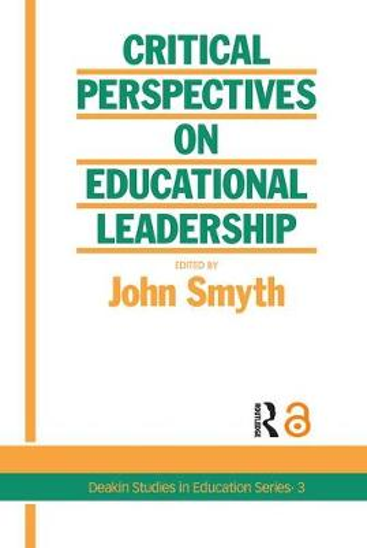 Critical Perspectives On Educational Leadership (Hardback)